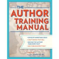 The Author Training Manual by Nina Amir