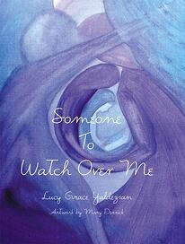 Someone to Watch Over Me by Lucy Grace Yaldezian.jpeg