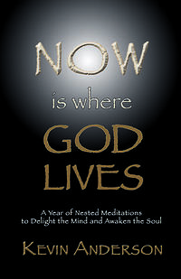 now-is-where-god-lives