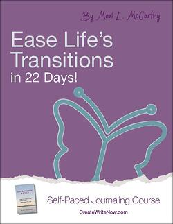 Ease Life's Transitions in 22 Days - Self Paced Journaling Course