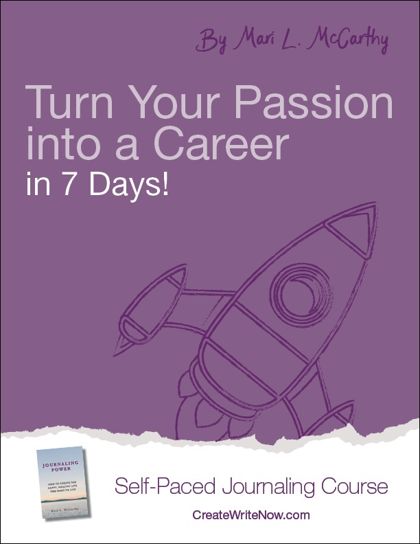Turn Your Passion into a Career in 7 Days - Self Paced Journaling Course.jpg