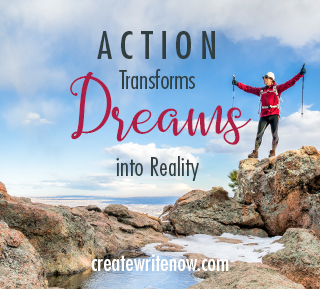 Action Transforms Dreams Into Reality