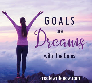 goals are dreams with due dates